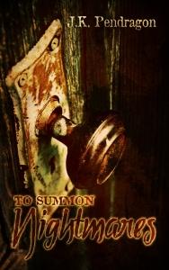 To Summon Nightmares